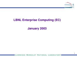 LBNL Enterprise Computing
