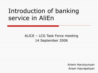 Introduction of banking service in AliEn