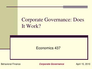 Corporate Governance: Does It Work?