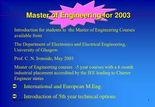 International and European M.Eng.  Introduction of 5th year technical options