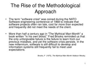 The Rise of the Methodological Approach