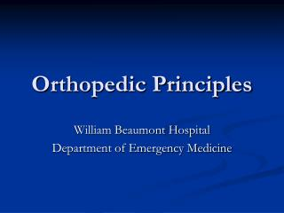 Orthopedic Principles