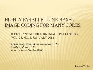 Highly Parallel Line-Based Image Coding for Many Cores