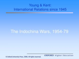 The Indochina Wars, 1954-79