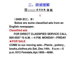 1 ( 2009· 浙江, B ) Below are some classified ads from an English newspaper. Classified ads