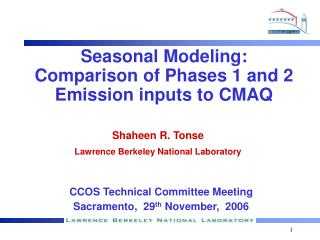 Seasonal Modeling: Comparison of Phases 1 and 2 Emission inputs to CMAQ