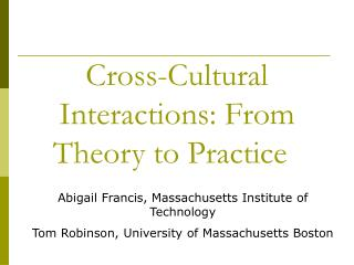 Cross-Cultural Interactions: From Theory to Practice