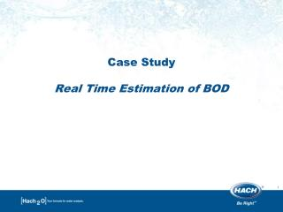 Case  Study Real Time Estimation of BOD