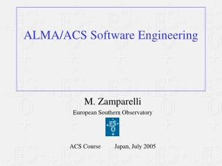 ALMA/ACS Software Engineering