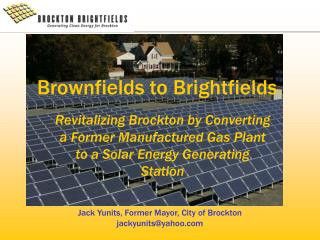 Brownfields to Brightfields
