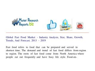 Global Fast Food Market - Industry Analysis, Size, Share, Gr