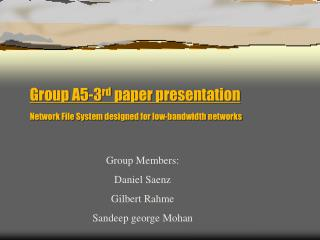 Group A5-3 rd  paper presentation Network File System designed for low-bandwidth networks