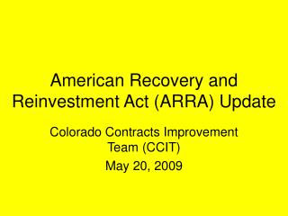 American Recovery and Reinvestment Act (ARRA) Update