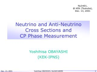 Neutrino and Anti-Neutrino Cross Sections and  CP Phase Measurement
