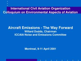 Elements of ICAO CAEP Approach