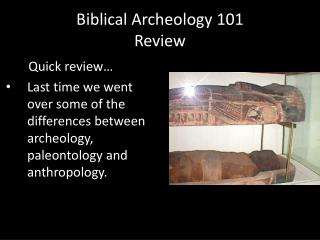 Biblical Archeology 101 Review
