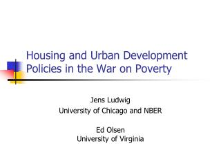 Housing and Urban Development Policies in the War on Poverty
