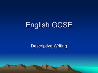 gcse descriptive writing