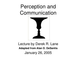 Perception and Communication