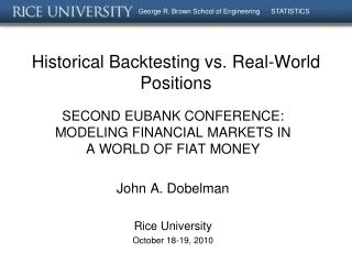 Historical Backtesting vs. Real-World Positions