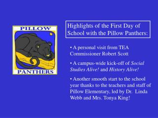 Highlights of the First Day of School with the Pillow Panthers: