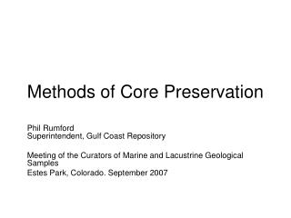 Methods of Core Preservation