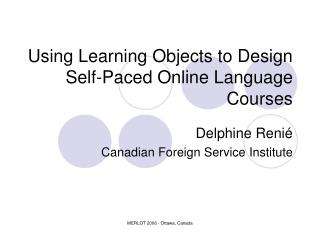 Using Learning Objects to Design Self-Paced Online Language Courses