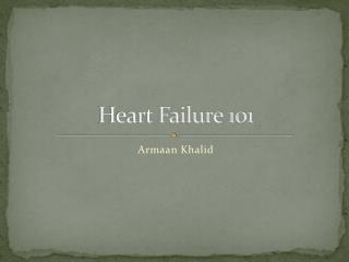 Heart Failure 101