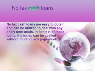 No Fax Cash Loans-Get Quick Cash Help Without Any Paperwork