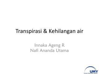 Transpirasi & Kehilangan air