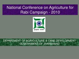 National Conference on Agriculture for Rabi Campaign - 2010