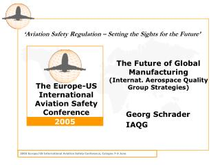The Future of Global Manufacturing (Internat. Aerospace Quality Group Strategies)