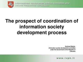 The prospect of coordination of information society development process