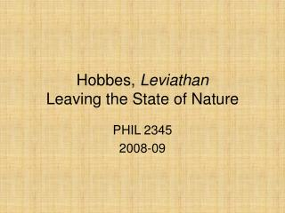 Hobbes,  Leviathan Leaving the State of Nature