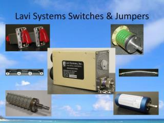 Lavi Systems Switches & Jumpers
