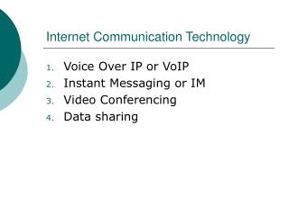 Internet Communication Technology