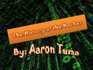 The History of the Hacker