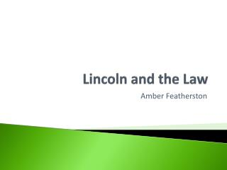 Lincoln and the Law