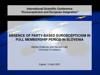 "International Scientific Conference "" Euroscepticism and European Integration"""