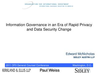 Information Governance in an Era of Rapid Privacy and Data Security Change