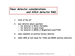 Near detector considerations                  and AIDA detector R&D