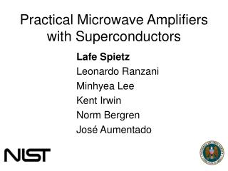 Practical Microwave Amplifiers with Superconductors