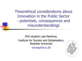 PhD student Laia Martinez, Institute for Society and Globalisation, Roskilde University