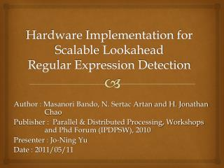 Hardware Implementation for Scalable  Lookahead Regular Expression Detection