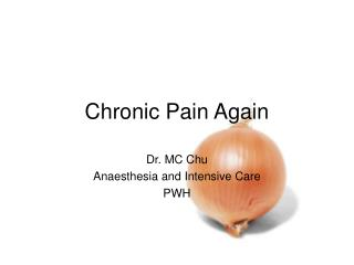 Chronic Pain Again