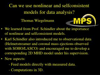 Can we use nonlinear and selfconsistent models for data analysis?