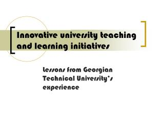 Innovative university teaching and learning initiatives