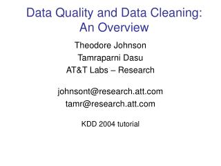 Data Quality and Data Cleaning: An Overview