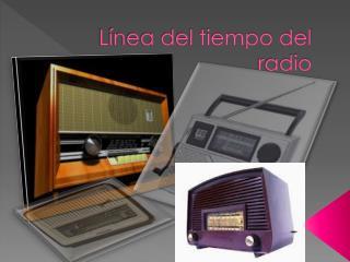 Línea del tiempo del radio
