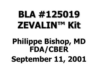 BLA #125019 ZEVALIN™ Kit